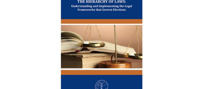 The Hierarchy of Laws: Understanding and Implementing the Legal Frameworks that Govern Elections Featured Image