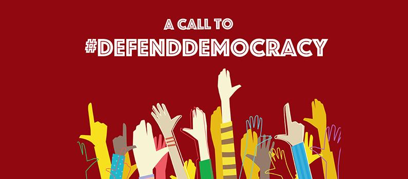 Text: A Call to #DefendDemocracy | Image: Raised hands