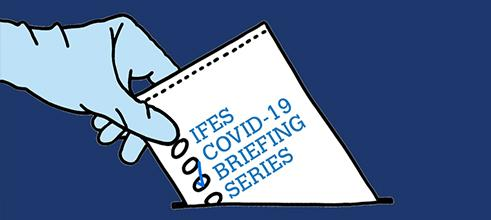 IFES COVID-19 Briefing Series