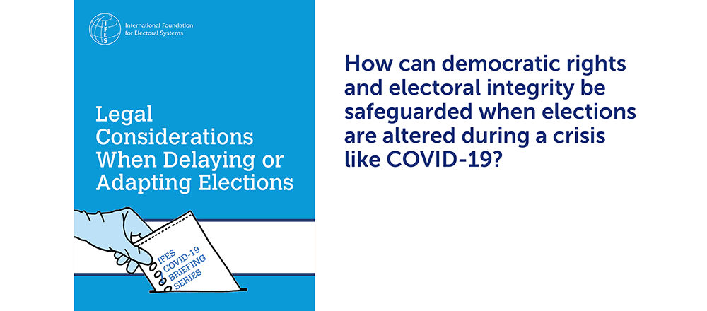 "Cover of ""IFES COVID-19 Briefing Series: Legal Considerations When Delaying or Adapting Elections"" 