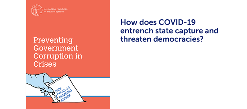 "Cover of  ""IFES COVID-19 Briefing Series: Preventing Government Corruption in Crises"" 