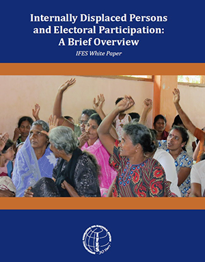 "Cover of ""Internally Displaced Persons and Electoral Participation: A Brief Overview"""