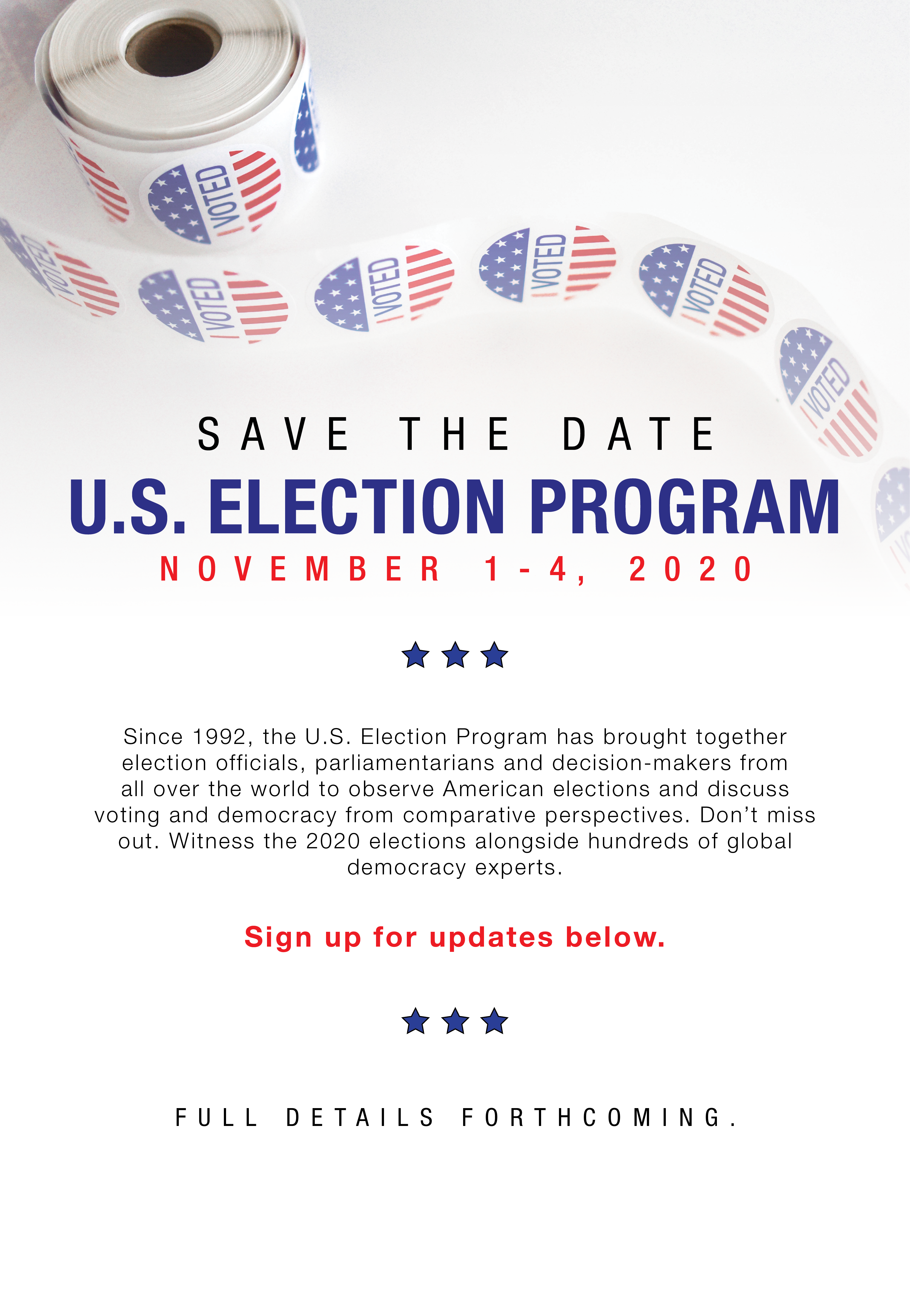 November 1-4, 2020 | The U.S. Election Program brings together election officials, parliamentarians and decision-makers to observe American elections and discuss voting and democracy from comparative perspectives. Full details forthcoming.