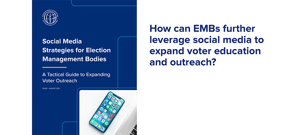 Image: report cover   Text: How can EMBs further leverage social media to expand voter education and outreach?