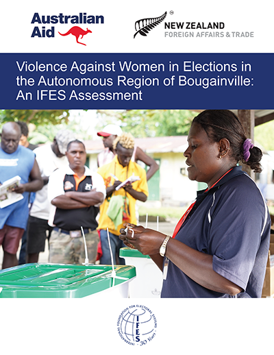 "Cover of ""Violence Against Women in Elections in the Autonomous Region of Bougainville: An IFES Assessment"""